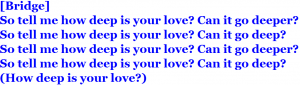 How Deep Is Your Love⑦